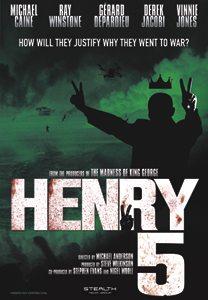 Henry 5, all British film production starring Michael Caine, Richard Attenborough, Ray Winstone, Vinne Jones and Derek Jacobi