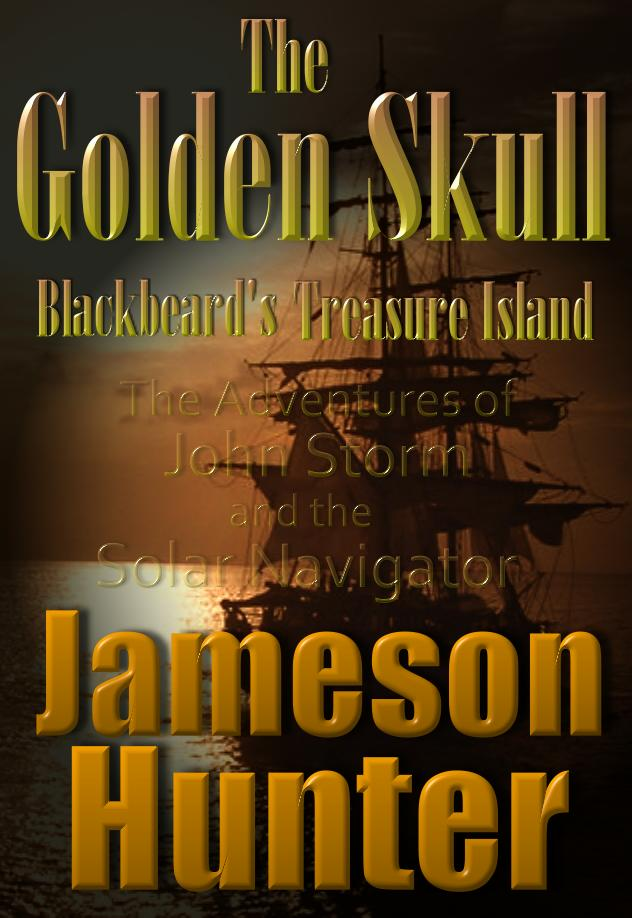 The Golden Skull adventure story by Jameson Hunter