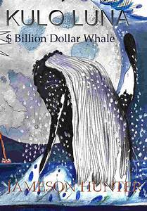 Kulo Luna book cover, the $billion dollar whale