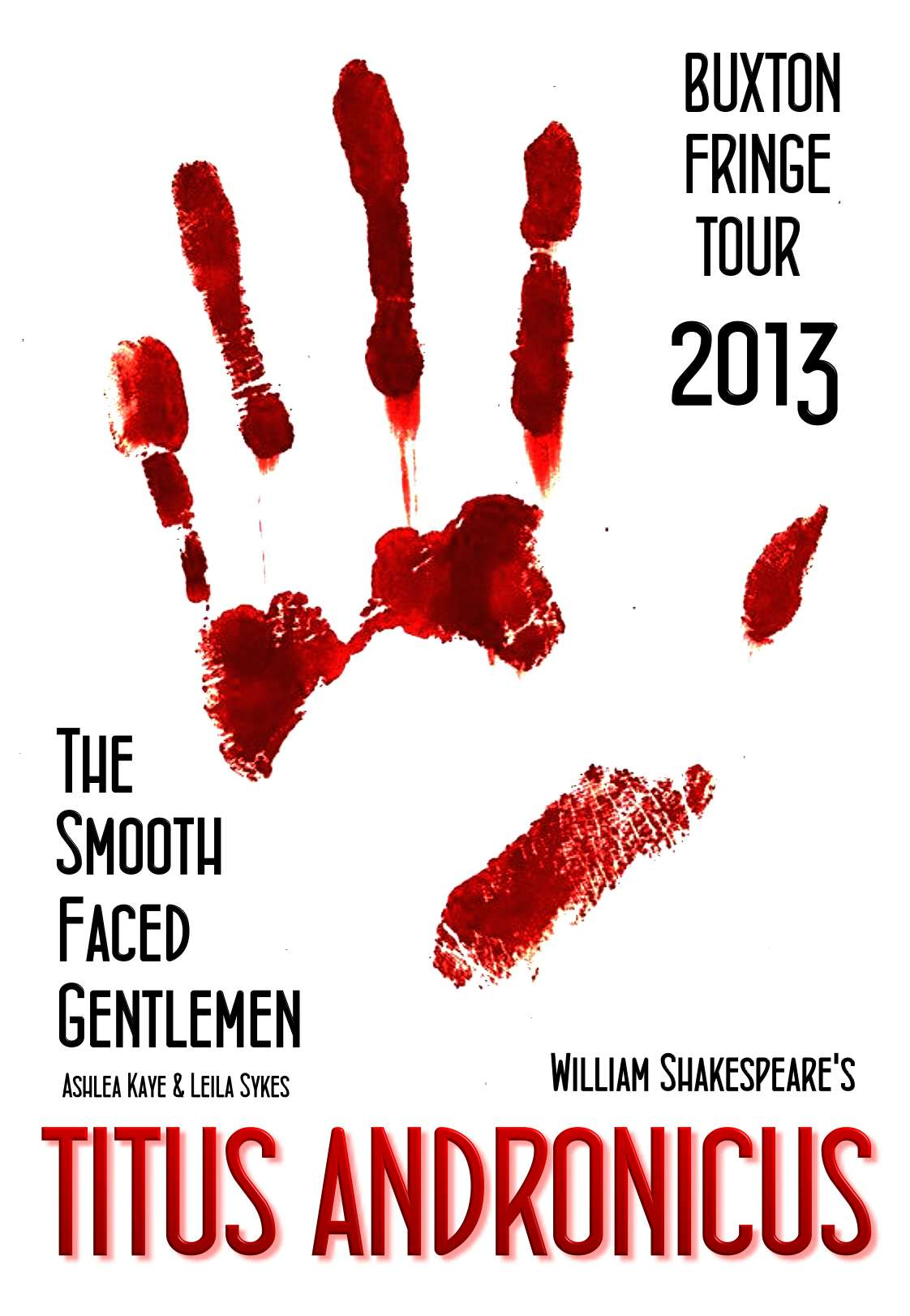 Titus Andronicus 2013 UK tour, The Edinburgh and Buxton Fringe, Smooth Faced Gentlemen