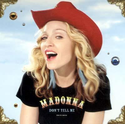 http://www.solarnavigator.net/music/musicimages/madonna_dont_tell_me_cover.jpg