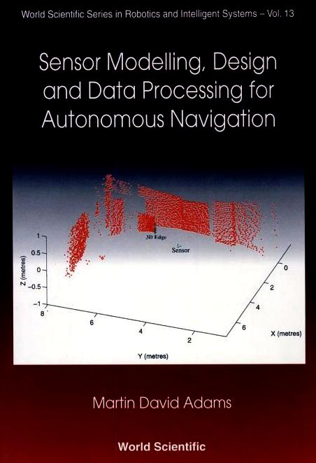 Sensor modelling and design for autonomous navigation